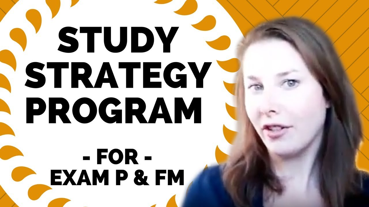 Study Strategy Program for Exam P & FM with Brea (Etched Actuarial)