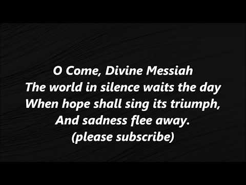 O Come Divine Messiah ADVENT LYRICS WORDS BEST TOP POPULAR FAVORITE TRENDING SING ALONG SONGS