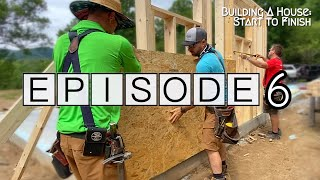 Building A House Start To Finish | Episode 6: Framing 1st Floor Walls