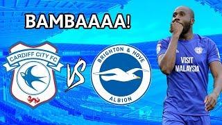 BAMBAAAA! Cardiff City v Brighton & Hove albion Vlog
