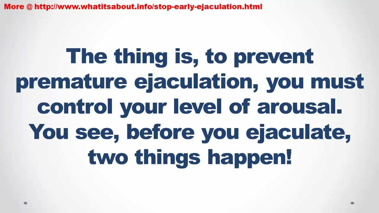 Preventing early ejaculation