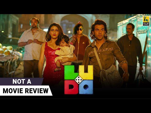 Ludo | Not A Movie Review by Sucharita Tyagi | Anurag Basu | Film Companion