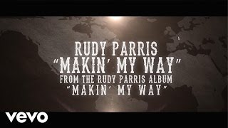 Makin' My Way (Lyric Video)