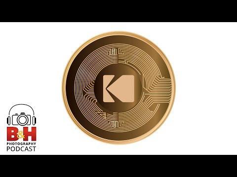 B&H Photography Podcast | KODAKOne and Blockchain for Photographers