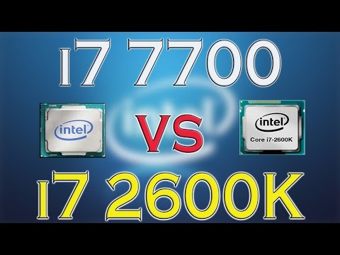 i7 7700 vs i7 2600K - BENCHMARKS / GAMING TESTS REVIEW AND COMPARISON / Kaby Lake vs Sandy Bridge