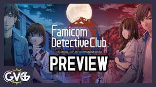 Famicom Detective Club: The Missing Heir • The Girl Who Stands Behind - PREVIEW (Nintendo Switch)