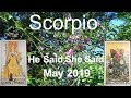 Scorpio FINDING CLOSURE? MAY 2019 He Said She Said Tarot