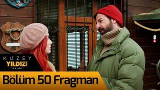 Kuzey Yıldızı İlk Aşk 50. Bölüm Fragman