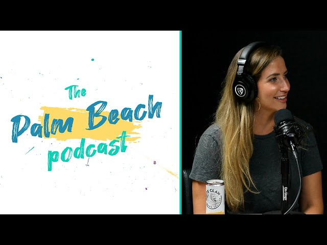 Palm Beach Podcast #30 - Megan Hayes - TV Producer & Journalist