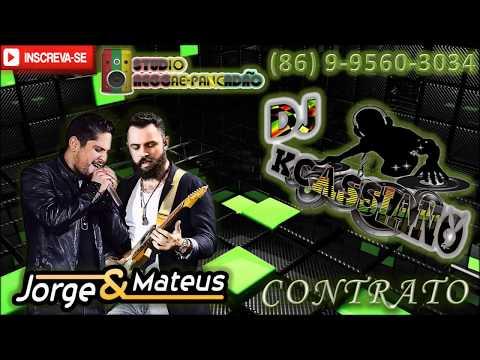 Jorge & Mateus - Contrato (REGGAE REMIX) [DJ KCASSIANO]