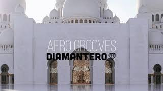 Diamantero - Afro grooves