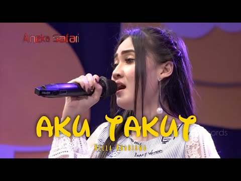 Aku Takut - Nella Kharisma lagu ter AMBYAR ( Official Music Video ANEKA SAFARI )