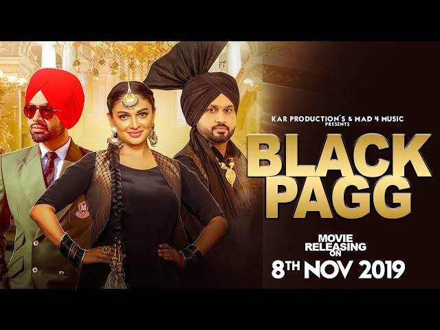 Black Pagg (Full Video) Nanka Mel | Jordan Sandhu | Desi Crew | Latest Punjabi Song 2019