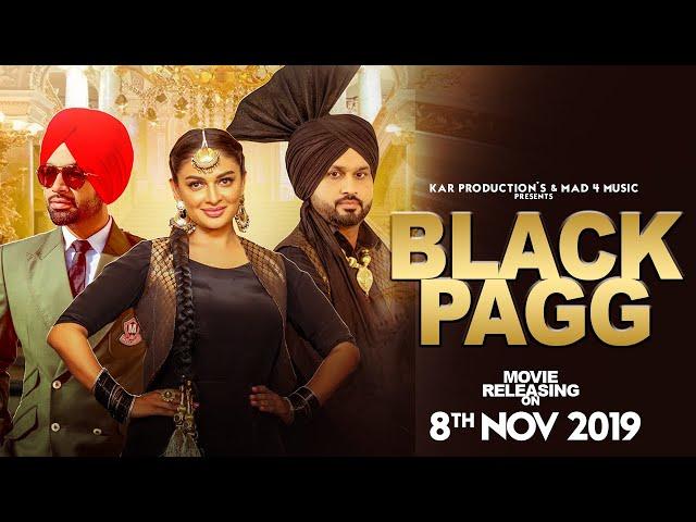 Black Pagg (Full Video) Nanka Mel | Jordan Sandhu | Desi Crew | Latest Punjabi Song 2019