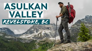 Hiking the Asulkan Valley in Glacier National Park | Revelstoke, BC