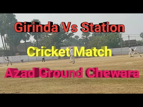 Girinda Vs Sheikhpura Station Cricket Match At Chewara Azad Ground