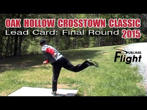 Oak Hollow Crosstown Classic 2015 Disc Golf Tournament
