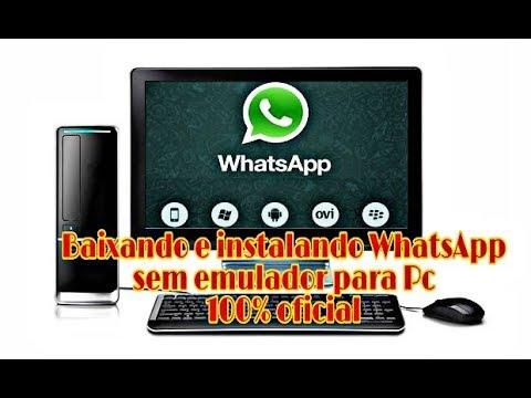 Como Baixar E Instalar O Whatsapp Para Pc 100 Oficial Sem