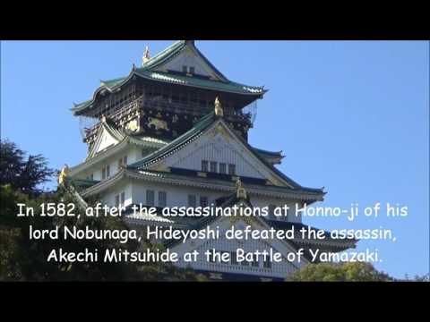 Toyotomi Hideyoshi and Osaka Castle