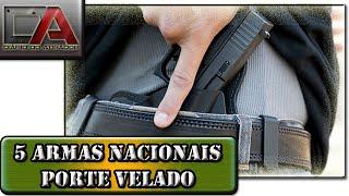 5 Armas Nacionais para Porte Velado (à paisana)