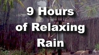 Rain Sounds : 9 hour long Raining