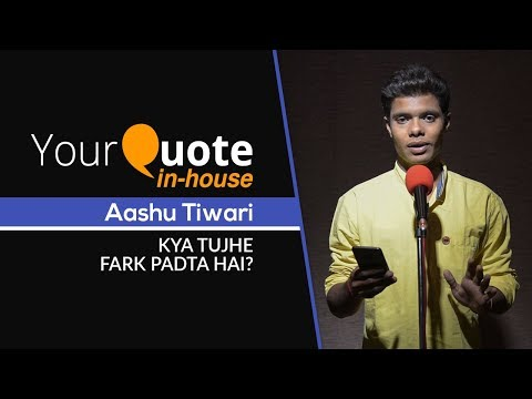 'kya-tujhe-fark-padta-hai?-by-aashu-tiwari- -hindi-poetry- -yourquote-in-house