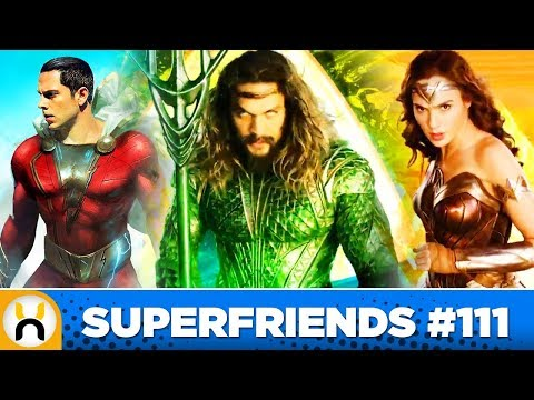 New DC Films in 2018 & Beyond Preview   Superfriends #111