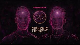 D-Block & S-te-Fan - Diamond Hearts (Official Videoclip)