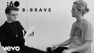 B-Brave - :60 With Samuel en Dioni