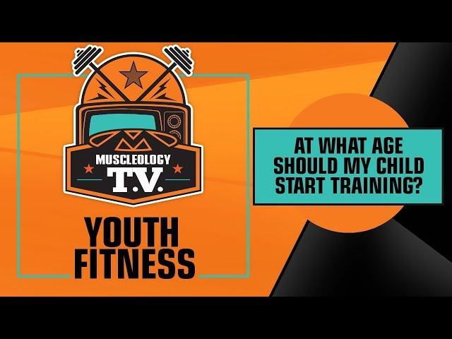MSTV | YOUTH FITNESS | AT WHAT AGE SHOULD MY CHILDSTART TRAINING?