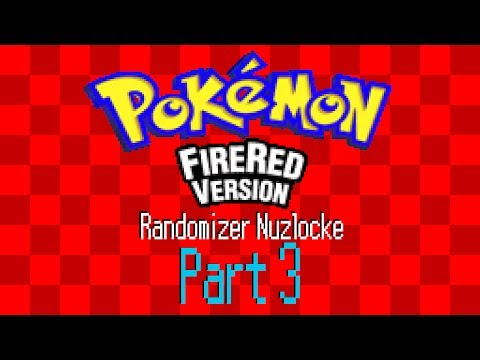 LP Pokemon FireRed Randomizer Nuzlocke Part 3 | Failure and Butthurt