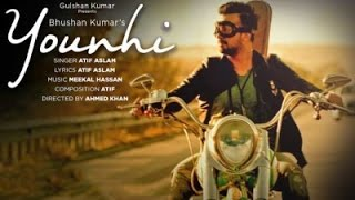 Atif Aslam : Younhi Song lyrics karaoke | Atif Birthday Special | Latest Hindi Song 2017 |