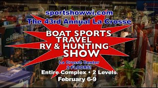 La Crosse WI Boad, Sports, Travel, RV & Hunting Show February 6-9 2020 - La Crosse Convention Ce