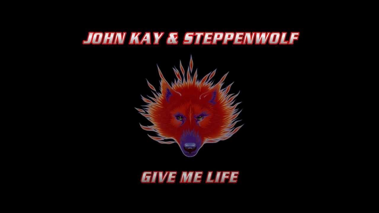 GIVE ME LIFE - John Kay & Steppenwolf - with lyrics - YouTube