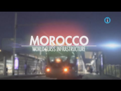 Morocco - World Class Infrastructure