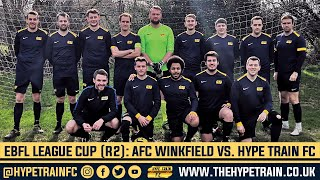 EBFL League Cup (Round 1) Match Highlights: AFC Winkfield vs  Hype Train FC