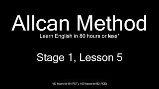 AllCan: Learn English in 80 hours or less - Stage 1, Lesson 5