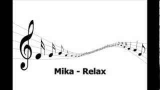 Mika - Relax (take it easy) - Free Music Free Songs