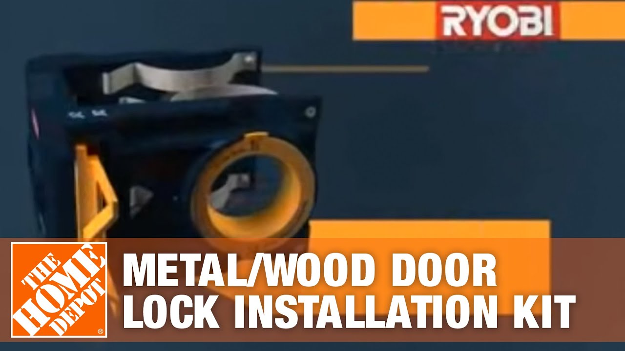 Ryobi Metal Wood Door Lock Installation Kit Youtube