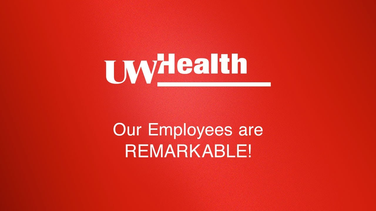 UW Health – Remarkable Careers