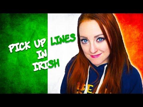 PICK UP LINES IN IRISH / GAEILGE / GAELIC