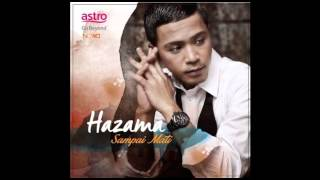 Hazama - Sampai Mati (1 Hour Version) - Versi 1 Jam
