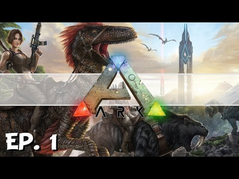 ARK: Survival Evolved  Ep 1  Survival in the Ark!  Lets Play