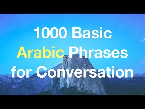 1000 Basic & Useful Arabic Phrases for Conversation