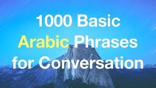 1000 Basic & Useful Arabic Phrases for Conversation