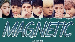 GOT7 (갓세븐) – `Magnetic (너란 Girl)` Lyrics Color Coded HAN|ROM…