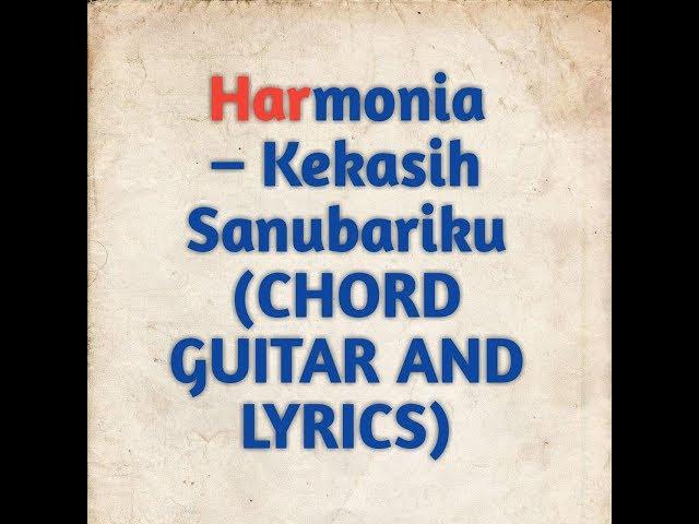 Kunci Gitar Harmonia – Kekasih Sanubariku