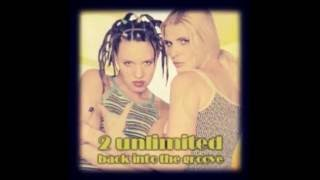 Watch 2 Unlimited Back Into The Groove video