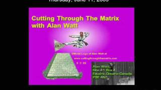 "(1 of 5) Alan Watt:  First Corrupt, Then Destruct (June 11, 2009, ""Cutting Through the Matrix"")"
