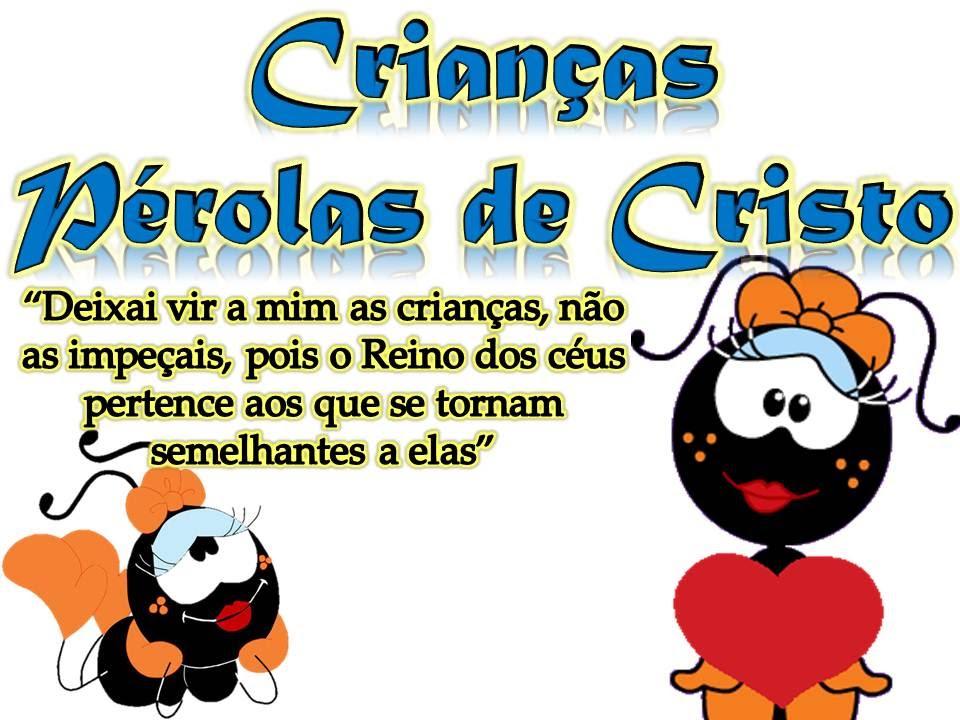 Crianças Pérolas De Cristo